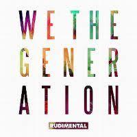<b>Rudimental</b> - <b>We The</b> Generation - hitparade.ch