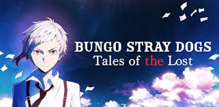 Bungo Stray Dogs: Tales of the Lost - Apps on Google Play