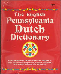 The English Pennsylvania Dutch dictionary: A glossary of English ...
