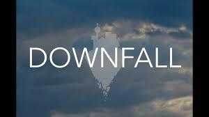 「downfall」の画像検索結果