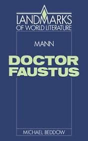 doctor faustus  thomas mann  essays   gradesaverdoctor faustus  thomas mann  study guide