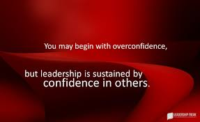 five questions that release the power of humble leadership you begin overconfidence but leadership is sustained by confidence in others png