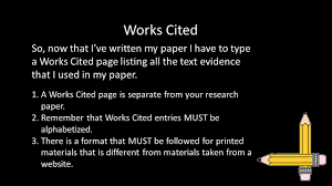 creating internal citations and works cited pages ppt works cited so now that i ve written my paper i have to type