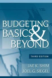 <b>Budgeting</b> Basics and Beyond / Edition 3 by <b>Jae K</b>. <b>Shim</b>, Joel G ...
