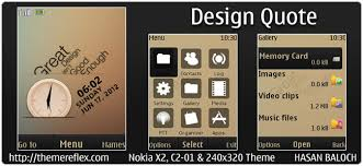 Design Quote Theme for Nokia X2, C2-01 & 240×320 | ThemeReflex