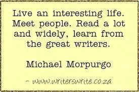 Amanda Patterson (Writing Quote – Michael Morpurgo) via Relatably.com