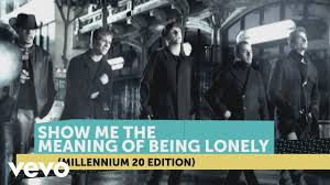 <b>Backstreet Boys</b> - Show Me The Meaning Of Being Lonely ...