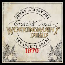 Workingman's Dead: The Angel's Share Digital <b>Grateful Dead</b>