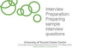 preparing interview questions university of toronto career centre preparing interview questions university of toronto career centre