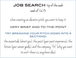how to create an elevator pitch and an example of an elevator job search tip of the week how to create the perfect elevator pitch this week s is about creating a great elevator pitch to learn more and see a sample