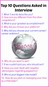233 practice pageant questions trips the o jays and words just a sample of questions you could be asked in your next pageant interview for
