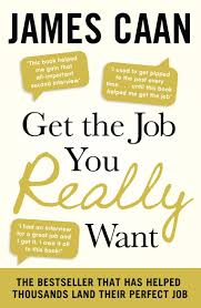 get the job you really want james caan com get the job you really want james caan 9780241950685 com books