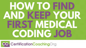 how to and keep your first medical coding job how to and keep your first medical coding job