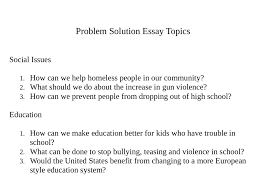 problem solution essay topic selection english writing problem solution essay topic selection english writing showme