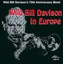 Wild Bill Davison's 75th Anniversary Band/Wild Bill Davison in Europe