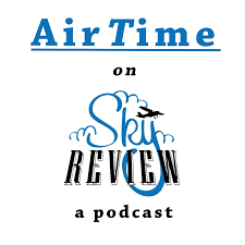 AirTime — a Sky Review podcast