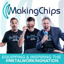 MAKING CHIPS Podcast for Manufacturing Leaders with Jason Zenger & Jim Carr
