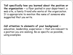 how to write an essay  tell specifically how you learned about the position or the organization a flyer posted in your department a web site a family friend who works at the