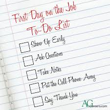 first day on the job to do list career cultivation agcareers com first day on the job to do list