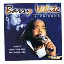 Barry White and Friends