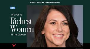 The <b>Top</b> 10 Richest <b>Women</b> In The World 2020