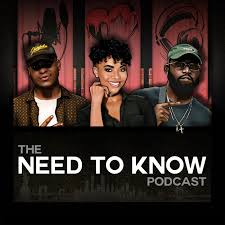 The Need To Know Podcast