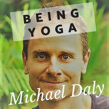 Being Yoga with Michael Daly