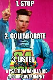 Vanilla Ice has the best advice on the government shutdown. : pikdit via Relatably.com