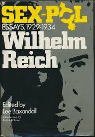 sex pol essays 1929 1934 wilhelm reich lee baxandall anna reich