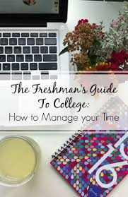 17 best images about freshie fun study tips the freshman s guide to college day 9 tips for time management