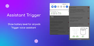 Assistant Trigger (Airpods battery & more) - Apps on Google Play