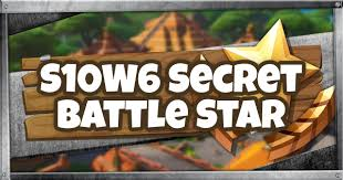 Fortnite | Season 10 Week 6 Secret Battle Star Location
