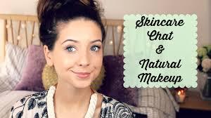 skincare chat natural makeup look zoella