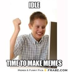 Idle... - Computer Kid Meme Generator Captionator via Relatably.com