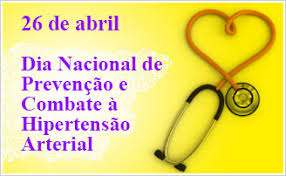 Resultado de imagem para Dia Nacional da Prevençao e Combate a Hipertensão