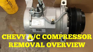 Chevy Suburban/Silverado A/C <b>Compressor</b> removal Overview ...