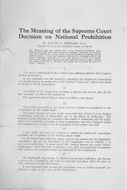 the supreme court upholds national prohibition the gilder the supreme court decision on national prohibition by wayne b wheeler 1920
