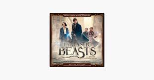 ‎Альбом «<b>Fantastic Beasts</b> and Where to Find Them (Original Motion ...