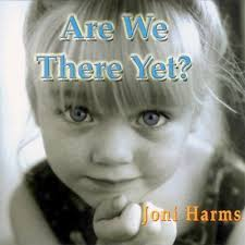 Joni Harms: Are We There Yet? (CD) - m1961