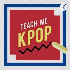 Teach Me KPOP