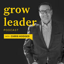 GrowLeader Podcast with Chris Hodges