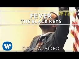The <b>Black Keys</b> - Fever [Official Video] - YouTube
