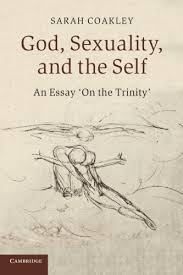 amazoncom god sexuality and the self an essay on the trinity  amazoncom god sexuality and the self an essay on the trinity  sarah coakley books