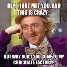 Hey, I just met you, and this is crazy... But why don't you come ... via Relatably.com