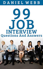 cheap job interview evaluation job interview evaluation get quotations middot job interview questions and answers 99 most common questions at a job interview and great