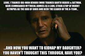 look, i trained obi-wan kenobi (who trained darth vader) & batman ... via Relatably.com