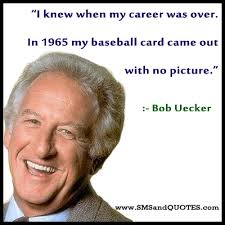 Best 10 celebrated quotes by bob uecker pic French via Relatably.com