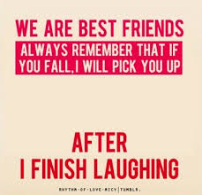 Best and Funny Friendship Quotes . Only for best friends | Quotes ... via Relatably.com