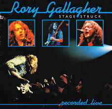 <b>Rory Gallagher</b> - <b>Stage</b> Struck (1980, Vinyl) | Discogs