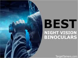15 Best <b>Night Vision Binoculars</b> 2019: We Review The Top Picks